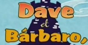 Poster banner de Dave, el bárbaro