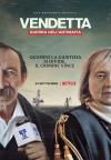 Vendetta: Verdades, mentiras y la mafia