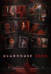 Poster pequeño de Deadhouse Dark