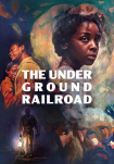 Poster pequeño de El Ferrocarril Subterráneo