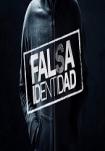 Poster pequeño de Falsa Identidad 2018
