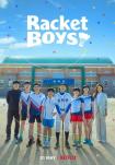 Poster pequeño de Los chicos del bádminton (Racket Boys)