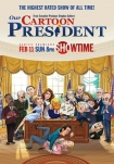 Poster pequeño de Our Cartoon President