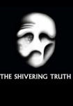 Poster pequeño de The Shivering Truth