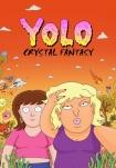 Poster pequeño de YOLO Crystal Fantasy