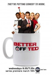 Poster de Better Off Ted