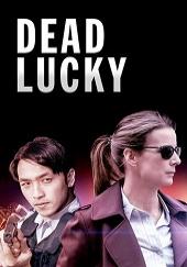 Poster de Dead Lucky