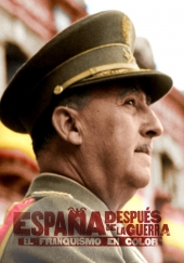 Poster de España despues de la Guerra El Franquismo en color