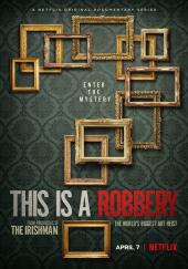 Poster de Esto es un atraco: El mayor robo de arte del mundo