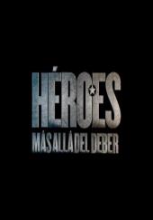 Poster de Héroes, más allá del deber