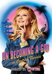 Poster de On Becoming a God in Central Florida
