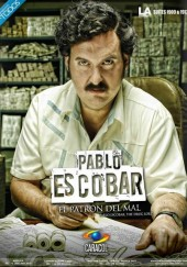 Poster de Pablo Escobar, el patrón del mal