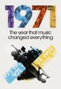 1971: El año en el que la música lo cambio todo