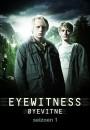 Øyevitne (Eyewitness)